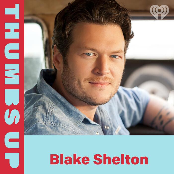 Thumbs Up: Blake Shelton