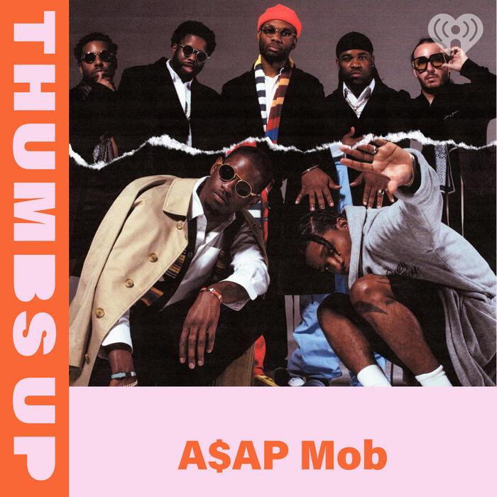 Thumbs Up: A$AP Mob