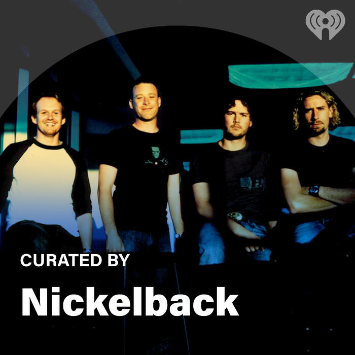 Curated By: Nickelback