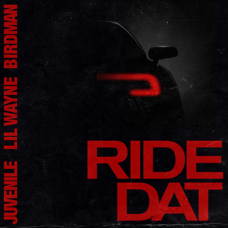 "Juvenile featuring Birdman & Lil Wayne - ""Ride Dat"""