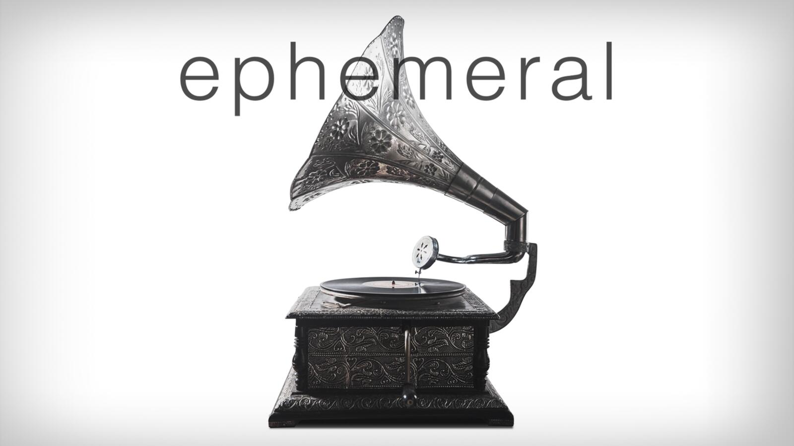 About Ephemeral