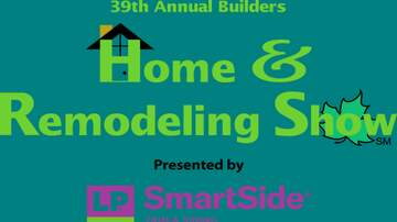 None - 39th Annual Builders Home & Remodeling Show