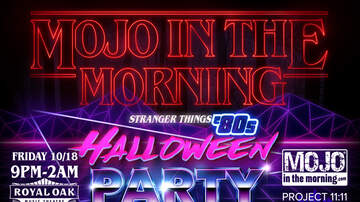 Mojo in the Morning - Mojo in the Morning's Stranger Things '80s Halloween Party