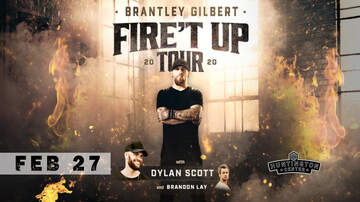 None - Brantley Gilbert Fire'T Up Tour