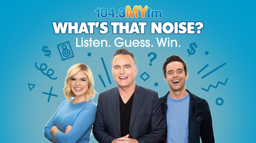 LA Entertainment - 104.3 MYfm's What's That Noise Is BACK For Fall 2019!