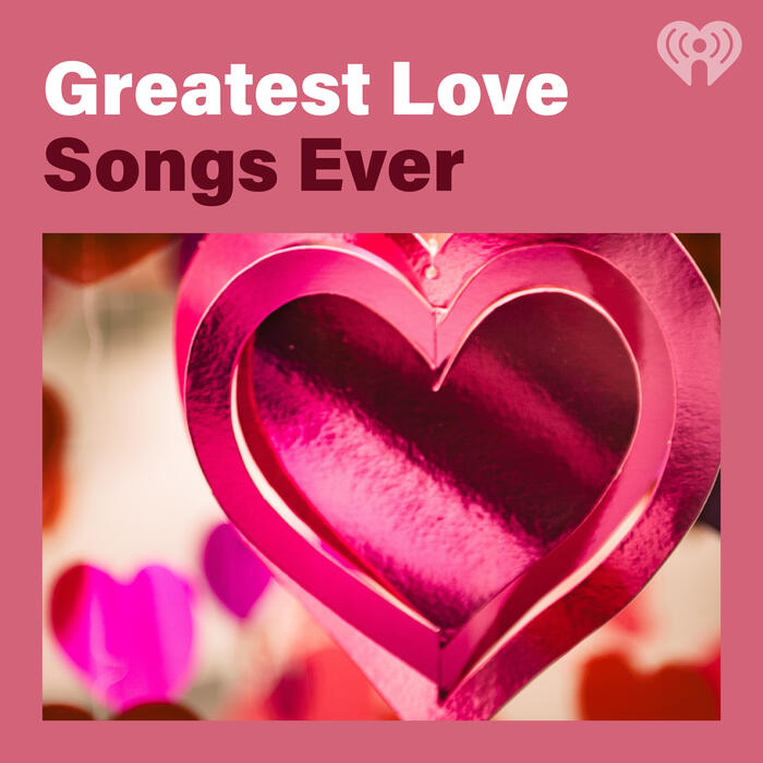 Greatest Love Songs Ever