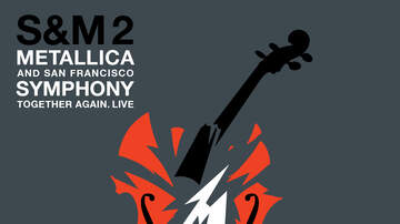 None - Metallica and San Francisco Symphony: S&M2