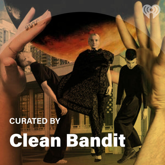 Curated By: Clean Bandit