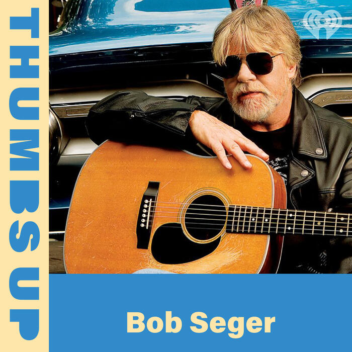 Thumbs Up: Bob Seger