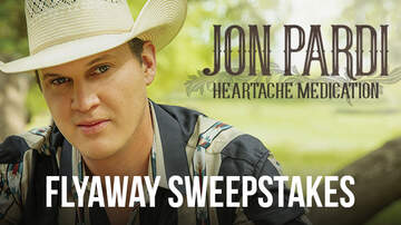 "Contest Rules - Jon Pardi ""Heartache Medication"" Flyaway Sweepstakes Rules"
