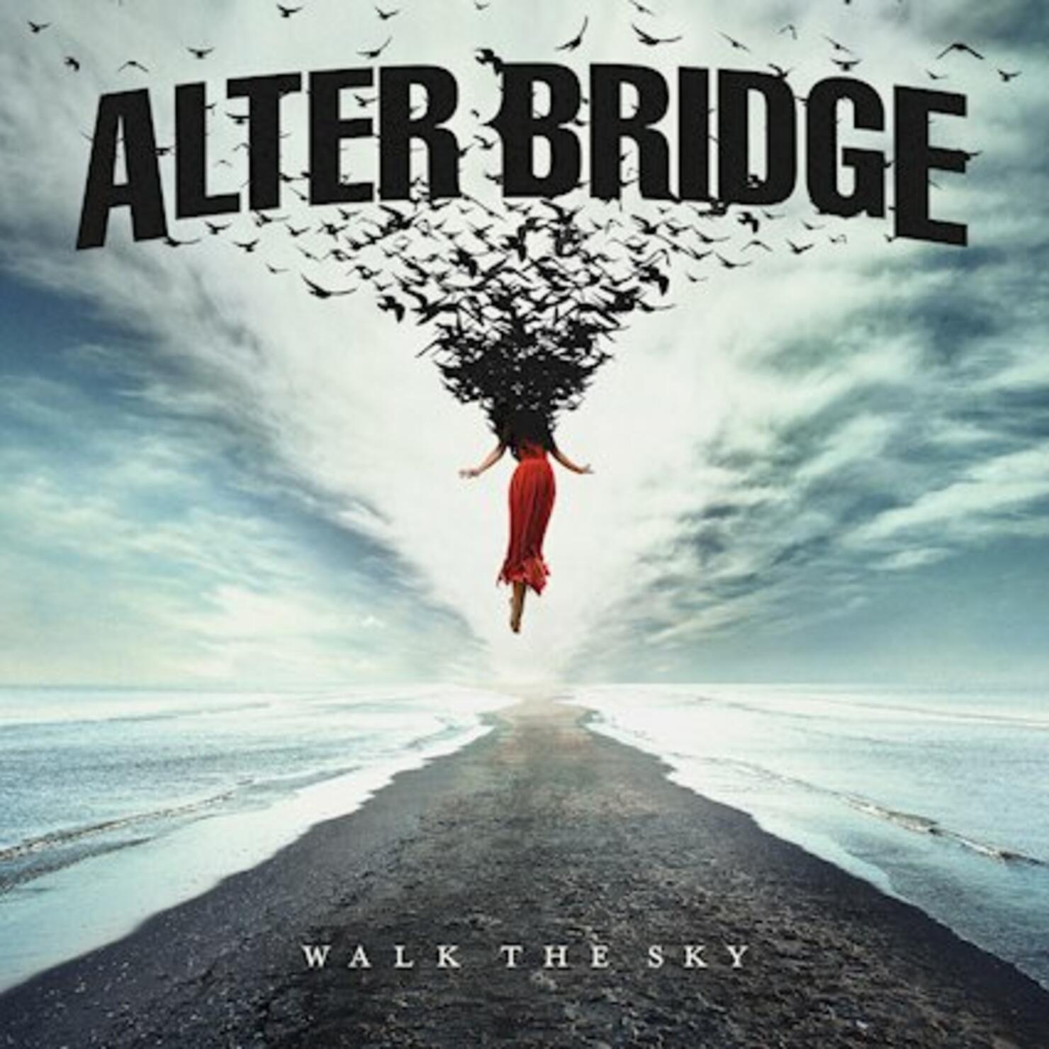 Alter Bridge - 'Walk The Sky'