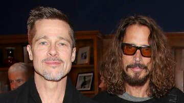 Jim Kerr Rock & Roll Morning Show - Brad Pitt's Chris Cornell Documentary Will Include Actors, Dramatizations