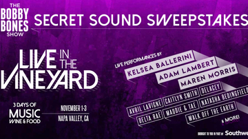 Contest Rules - The Bobby Bones Show's Live In The Vineyard Secret Sound Sweepstakes Rules