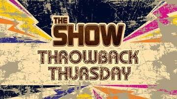 Follow Along With The Show - The Show's Throwback Thursday Blogs - 11/7/19