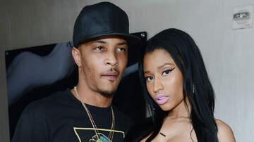 Trending - T.I. Explains Why Nicki Minaj Isn't On His All-Time Greatest Rappers List
