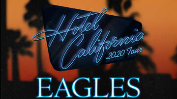 None - The Eagles 'Hotel California 2020 Tour' at The Chase Center