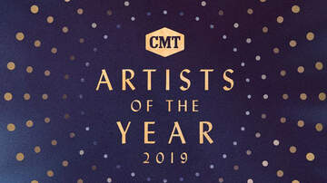 Music News - CMT's 'Artist Of The Year' Performers & Presenters Revealed