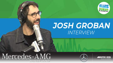 Elvis Duran - Josh Groban Talks Upcoming Guests At His Radio City Residency