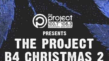 None - The Project B4 Christmas 2 ft. Phantogram on December 13th!