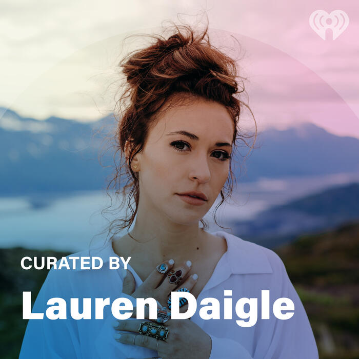 Curated By: Lauren Daigle