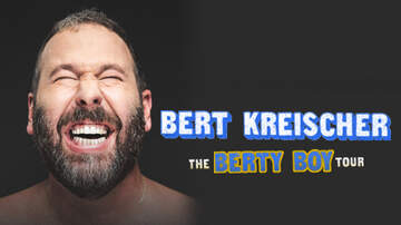 Contest Rules - Bert Kreischer Tickets – Week of 11.4.19