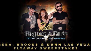 Contest Rules - Reba, Brooks & Dunn Las Vegas Flyaway Sweepstakes Rules