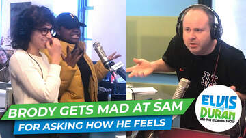 Elvis Duran - Brody Gets Mad At Sam For Asking Him How He's Feeling