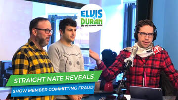 Elvis Duran - Straight Nate Reveals Show Member Committing Fraud