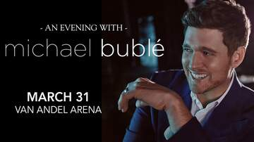 None - An Evening With Michael Buble @ Van Andel Arena