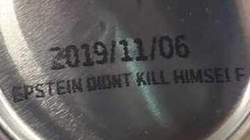 National News - Brewery Prints 'Epstein Didn't Kill Himself' On The Bottom Of Cans