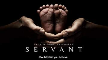Kyle McMahon - M. Night Shyamalan's Servant Trailer Brings A Mystery to Apple TV+