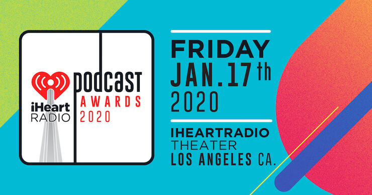 Best Comedy Podcasts 2020.2020 Iheartradio Podcast Awards Nominees Revealed Iheartradio