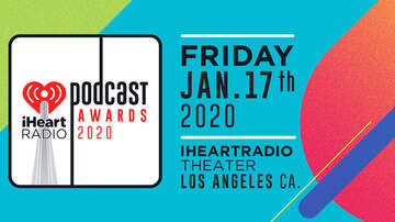 Entertainment News - 2020 iHeartRadio Podcast Awards Nominees Revealed