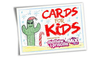 Mathew & Priscilla In The Morning - Cards For Kids Returns For 2019 & We Need Your Donations!