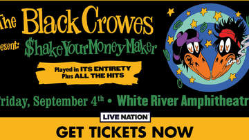 None - The Black Crowes present: Shake Your Money Maker Tour at White River