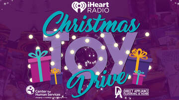 None - iHEART CHRISTMAS TOY DRIVE!