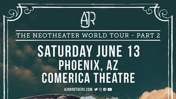 None - AJR: The Neotheater World Tour - Part 2 - MIX 96.9