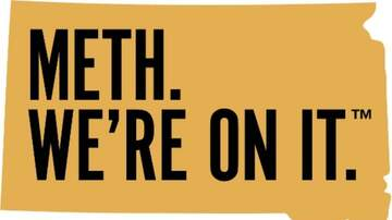 National News - South Dakota Launches new Anti-Meth Campaign: Meth. We're On It.