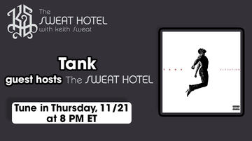 The Sweat Hotel - Tank Is Co-Hosting The Sweat Hotel On Thursday