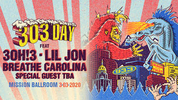 Channel 93.3 - Channel 93.3 Presents 303 Day with 3OH!3 / Lil Jon / Breathe Carolina