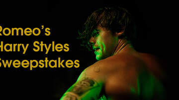 Contest Rules - Romeo's Harry Styles Sweepstakes Rules