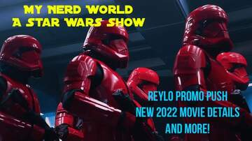 Justice & Drew - A Star Wars Podcast: The Rise of Skywalker New Footage, 2022 New Movie