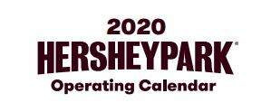 Hurley - Mark Your Calendars! Hersheypark 2020 Operating Schedule is Here!