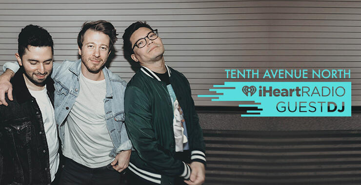 Tenth Avenue North Guest DJ