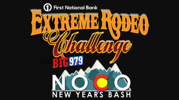 None - NYE Extreme Rodeo Challenge and Big 97.9 NoCo New Years Bash!
