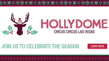 Holiday Happenings - Hollydome inside Circus Circus
