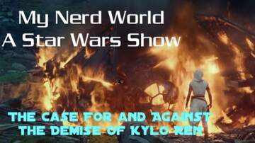 Justice & Drew - A Star Wars Podcast: Kylo Ren's Fate in The Rise Of Skywalker