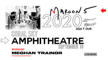 None - Maroon 5 - Wednesday, September 16 @ Coral Sky Amphitheatre