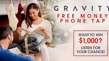 Contest Rules - Elvis Duran Show's Gravity Blankets Free Money Phone Tap Rules