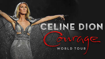 "None - Celine Dion's ""Courage World Tour!"
